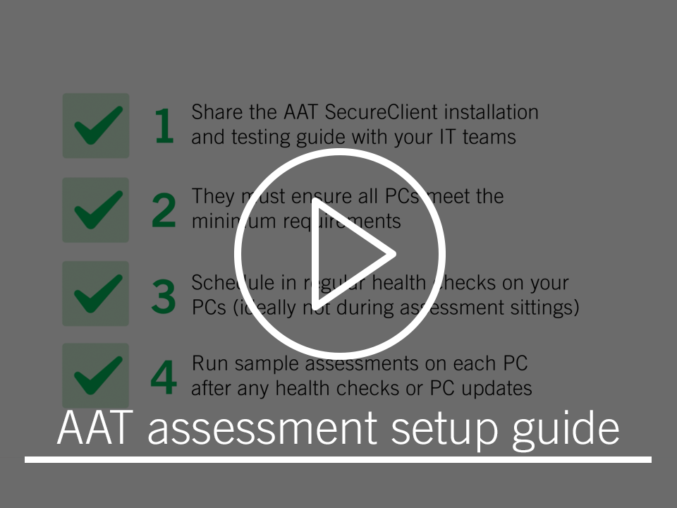 View the AAT assessment setup guide on YouTube
